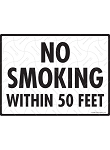 No Smoking within 50 Feet Sign - 12
