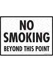 No Smoking Beyond This Point Sign - 12