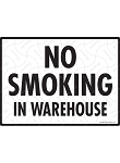 No Smoking in Warehouse Sign - 12