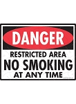 Danger! Restricted Area No Smoking Sign - 12
