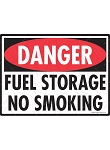 Danger! Fuel Storage No Smoking Sign - 12