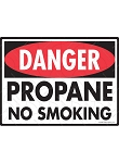 Danger! Propane No Smoking Sign - 12
