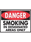 Danger! Smoking in Designated Areas Only Sign - 12