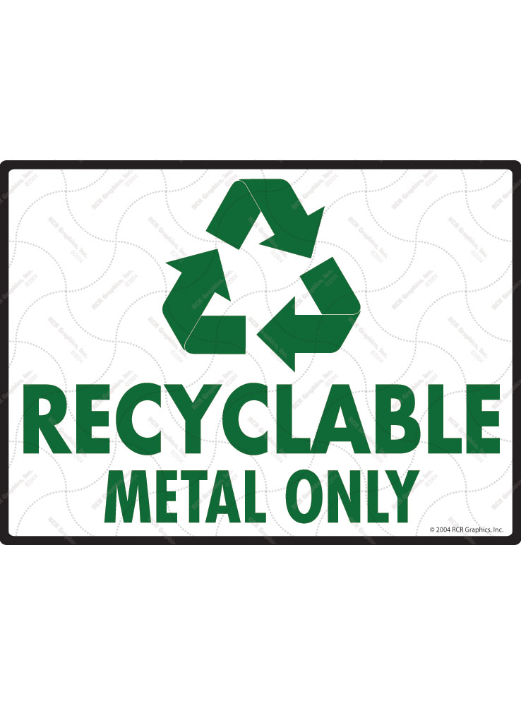 Recyclable Metal Only Sign - 12