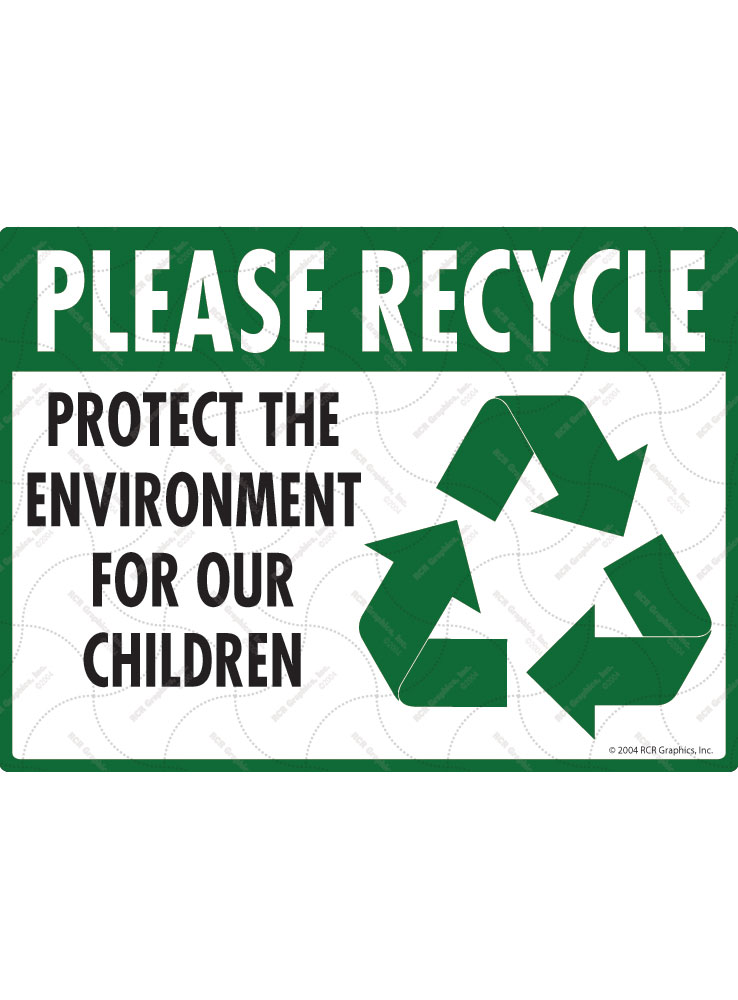 Please Recycle Sign - 12