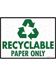 Recyclable Paper Only Sign - 12