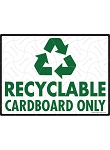 Recyclable Cardboard Only Sign - 12