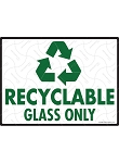 Recyclable Glass Only Sign - 12