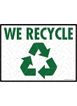 We Recycle Sign - 12