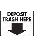 Deposit Trash Here Sign - 12
