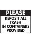 Deposit All Trash Sign - 12