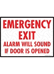 Emergency Exit - Alarm Will Sound Sign - 12