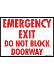 Emergency Exit - Do Not Block Sign - 12