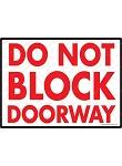 Do Not Block Doorway Sign - 12