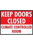 Keep Door Closed - Climate Controlled Sign - 12