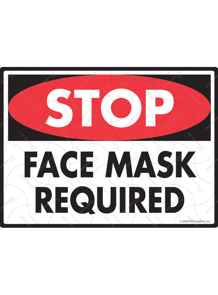 Stop! Face Mask Required Sign - 12
