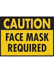 Caution! Face Mask Required Sign - 12