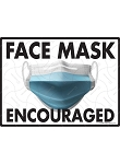 Face Mask Encouraged Sign - 12