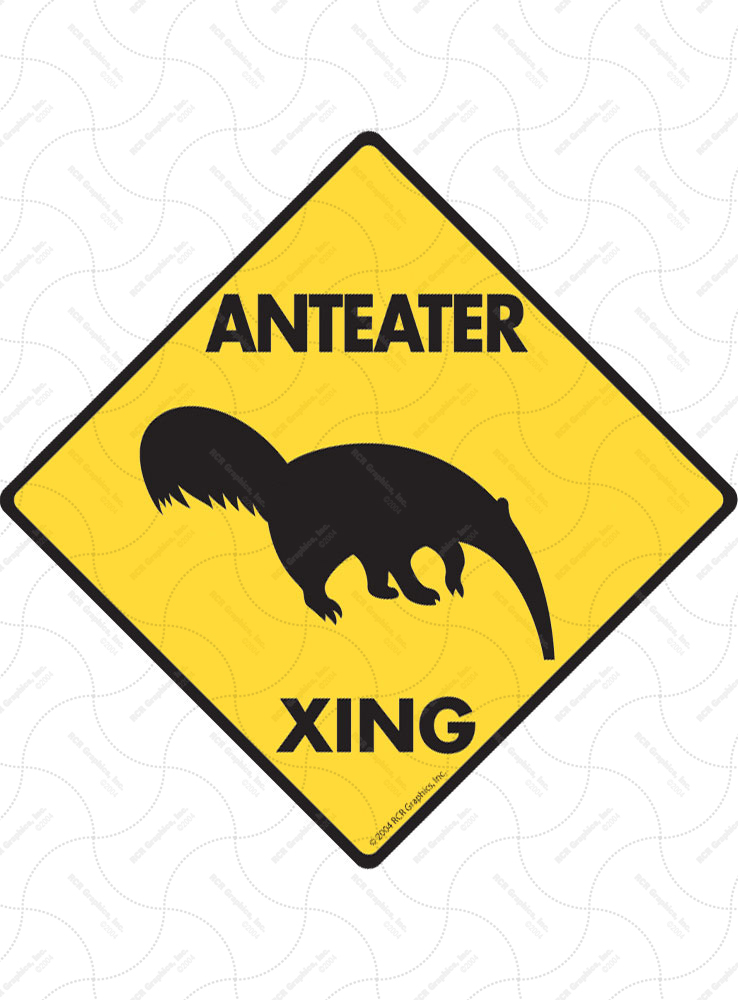 Anteater Xing (Crossing) Animal Signs and Sticker