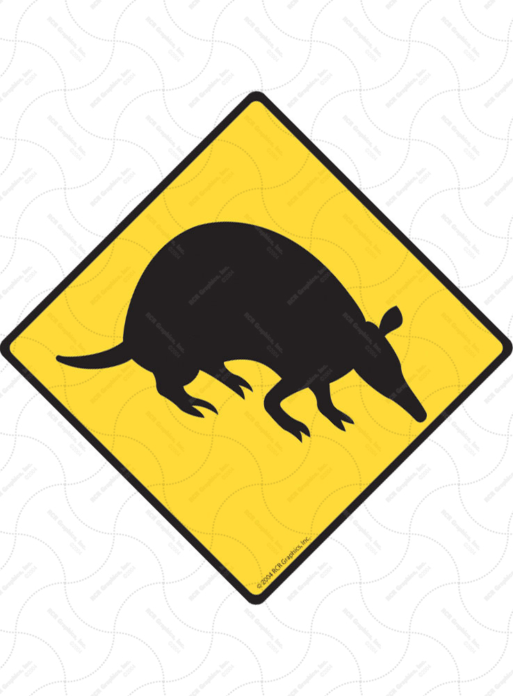 Warning! Armadillo Animal Signs and Sticker