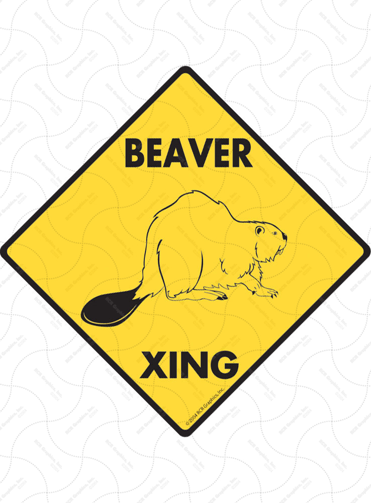 Beaver Xing (Crossing) Animal Signs and Sticker