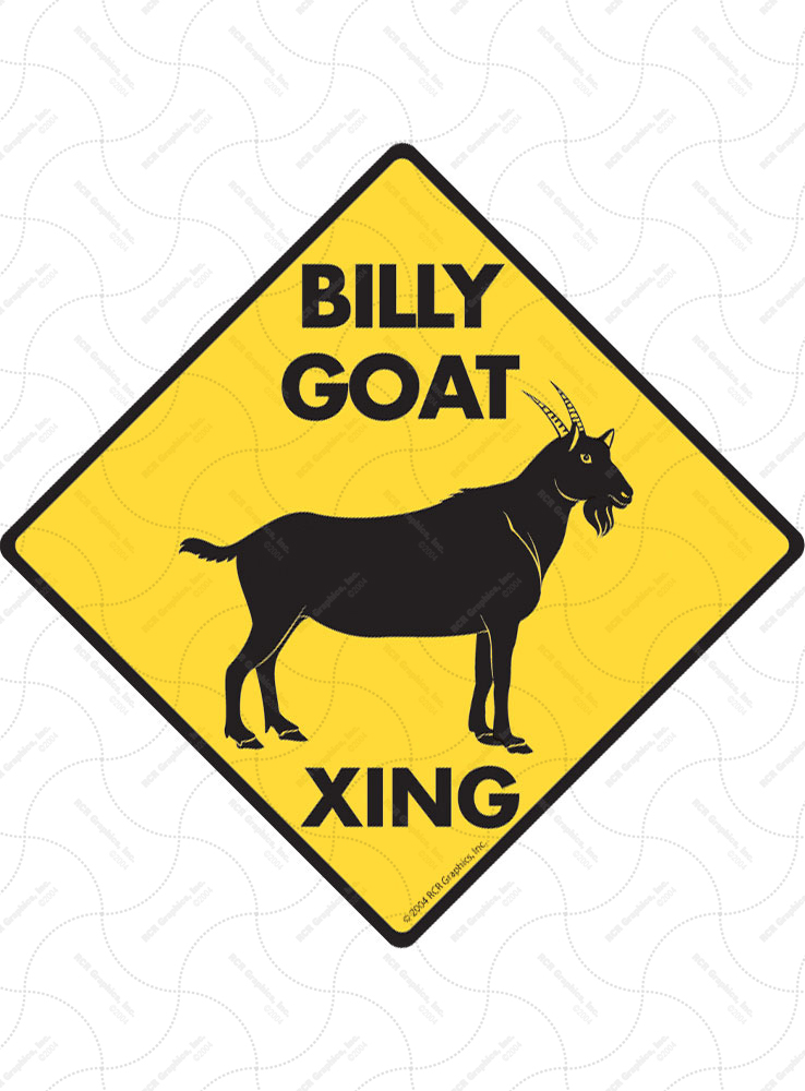 Billy Goat Xing Signs