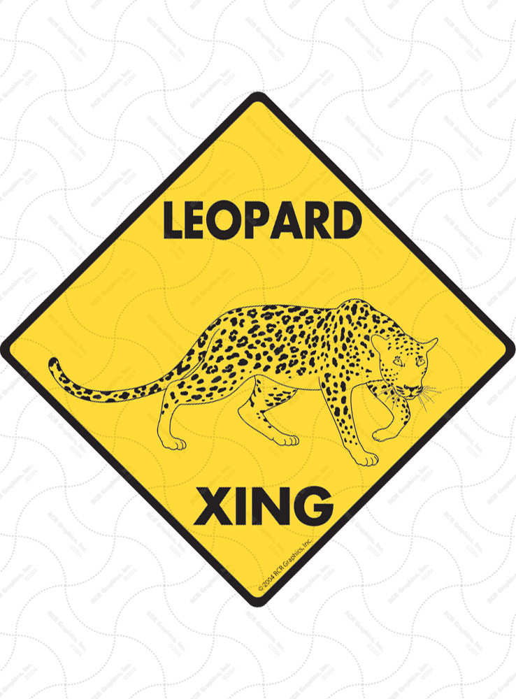 Leopard Xing (Crossing) Animal Signs and Sticker