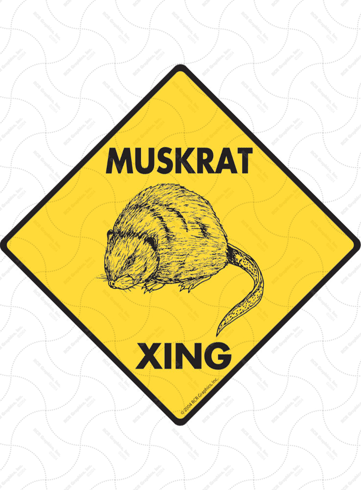 Muskrat Xing (Crossing) Animal Signs and Sticker