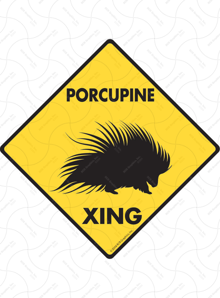 Porcupine Xing (Crossing) Animal Signs and Sticker