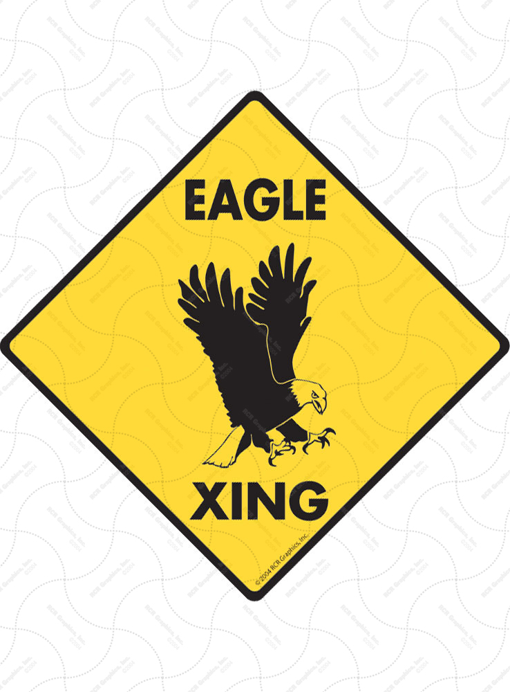 Eagle Xing (Crossing) Bird Signs and Sticker