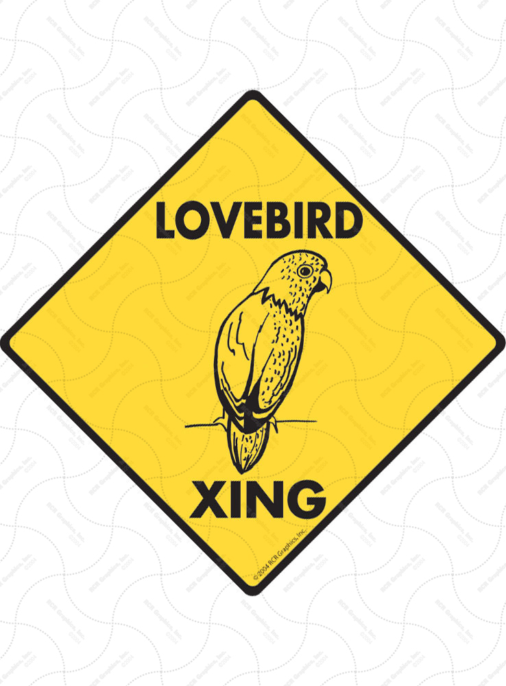 Lovebird Xing (Crossing) Bird Signs and Sticker