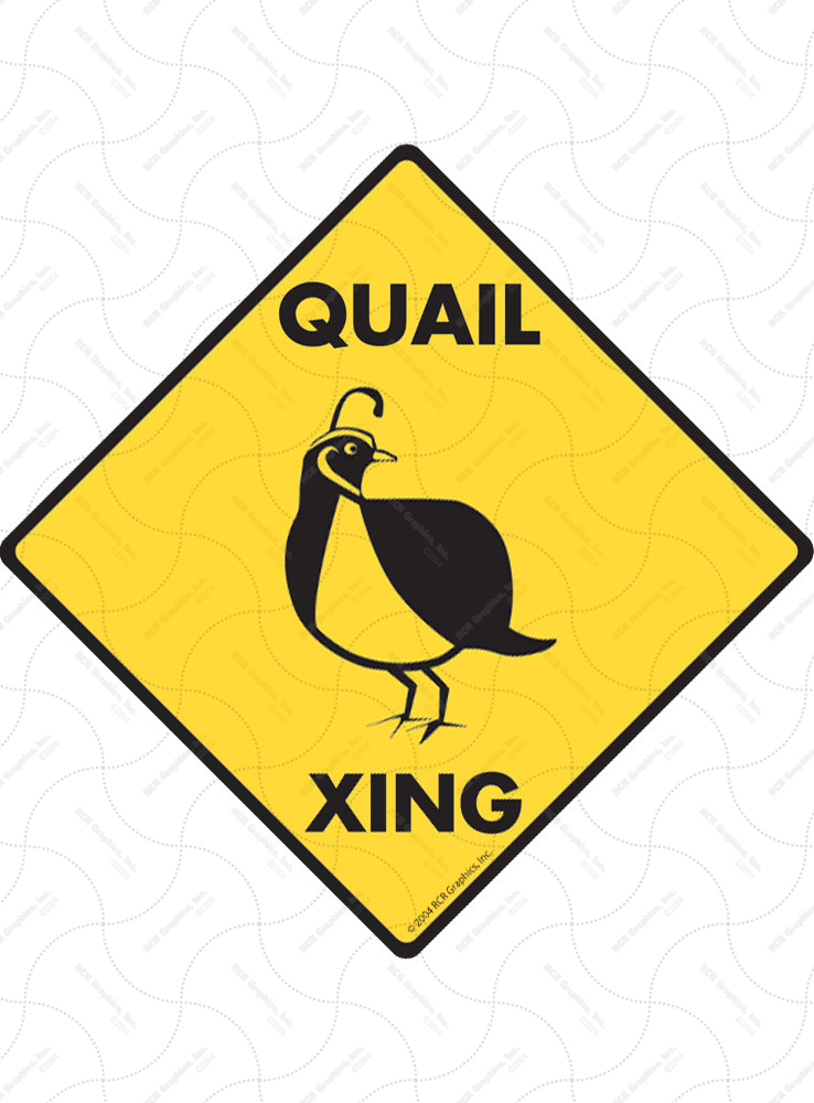 Quail Xing (Crossing) Bird Signs and Sticker