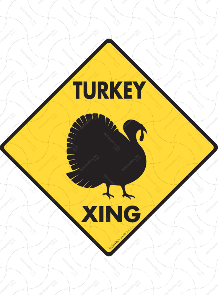 Turkey Xing (Crossing) Bird Signs and Sticker