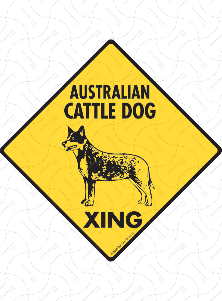 Australian Cattle Dog Xing Signs