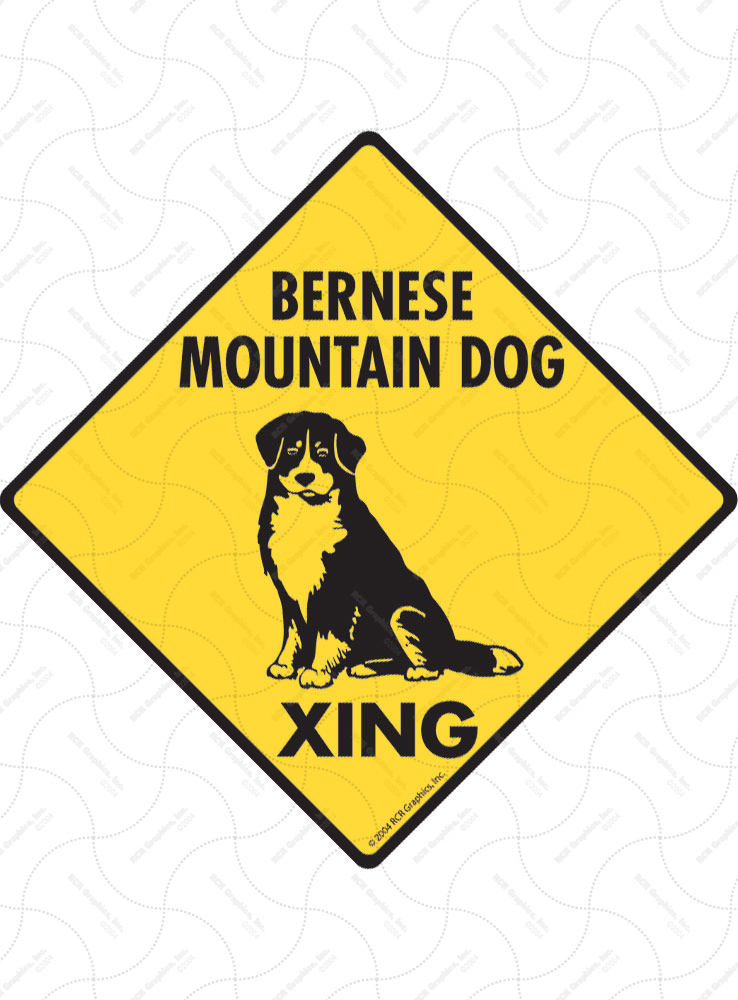 Bernese Mountain Dog Xing (Crossing) Signs and Sticker