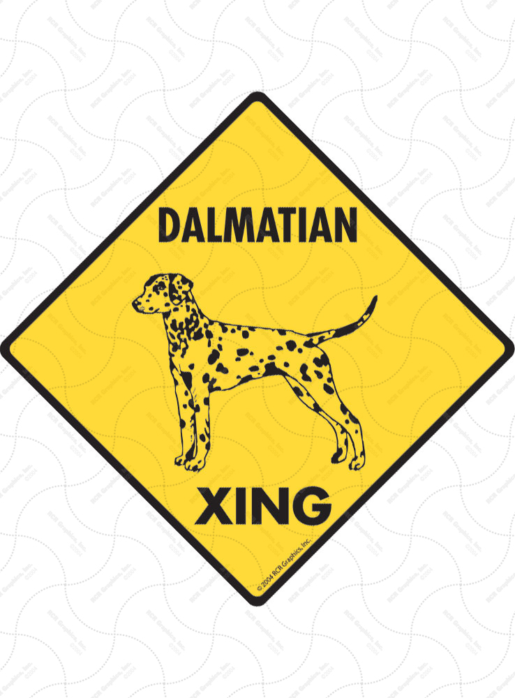 Dalmatian Xing (Crossing) Dog Signs and Sticker