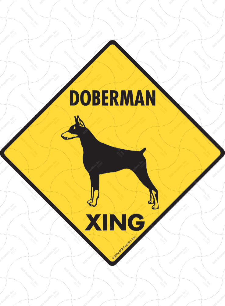 Doberman Pinscher Xing (Crossing) Dog Signs and Sticker