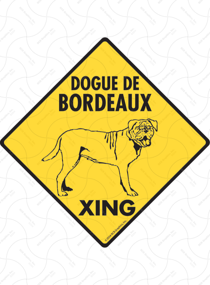 Dogue De Bordeaux Xing (Crossing) Dog Signs and Sticker