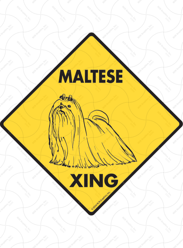 Maltese Xing (Crossing) Dog Signs and Sticker