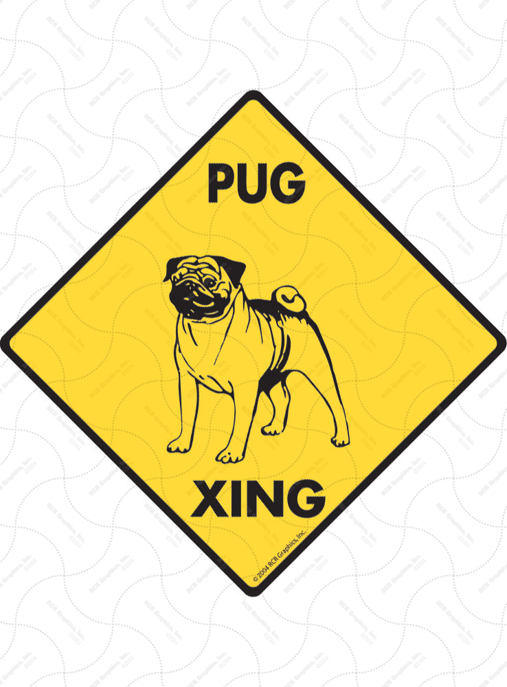 Pug Xing (Crossing) Dog Signs and Sticker