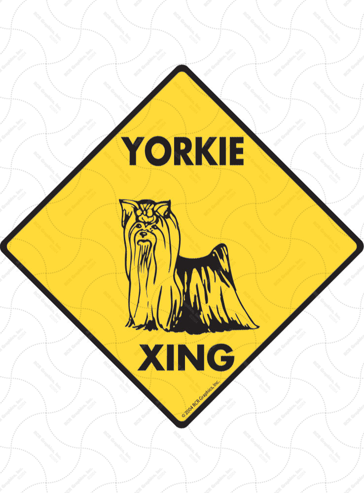 Yorkshire Terrier Xing (Crossing) Dog Signs and Sticker