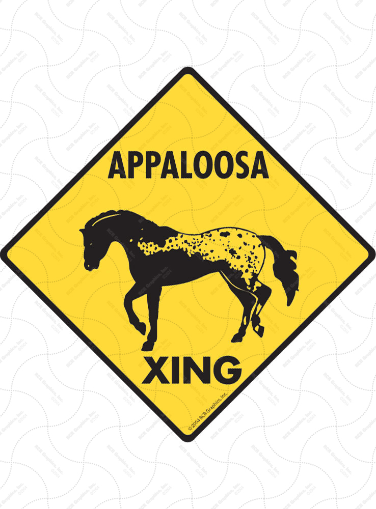 Appaloosa Xing (Crossing) Horse Signs and Sticker