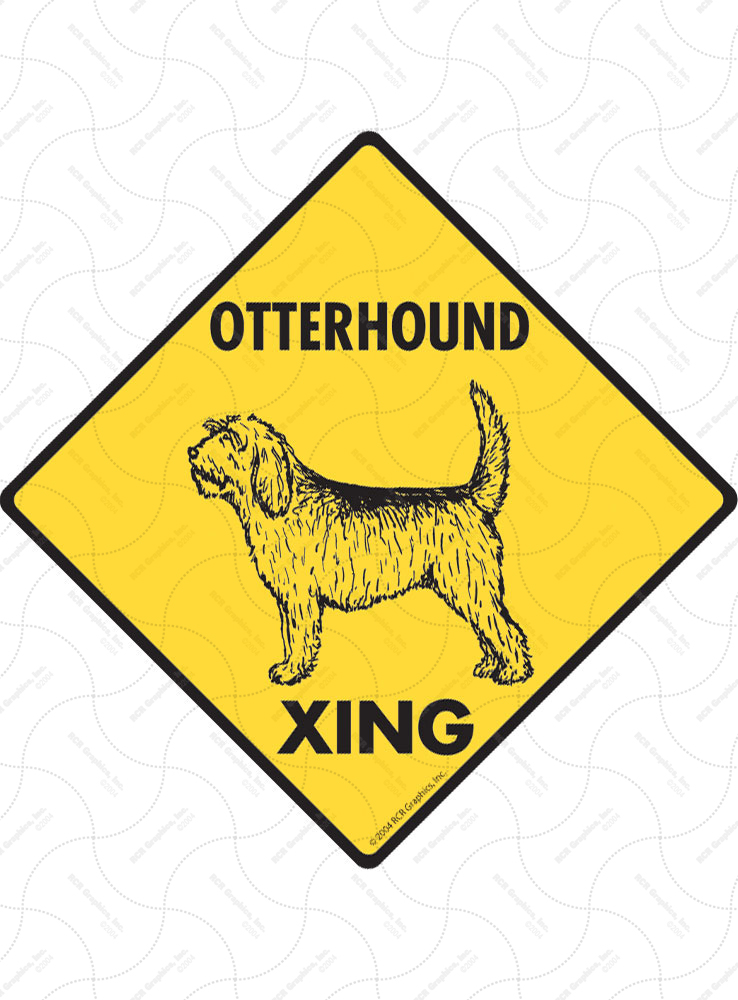Otterhound Xing (Crossing) Dog Signs and Sticker