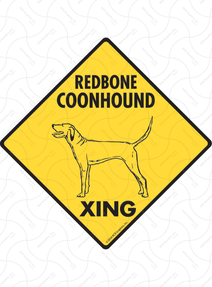 Redbone Coonhound Xing Signs