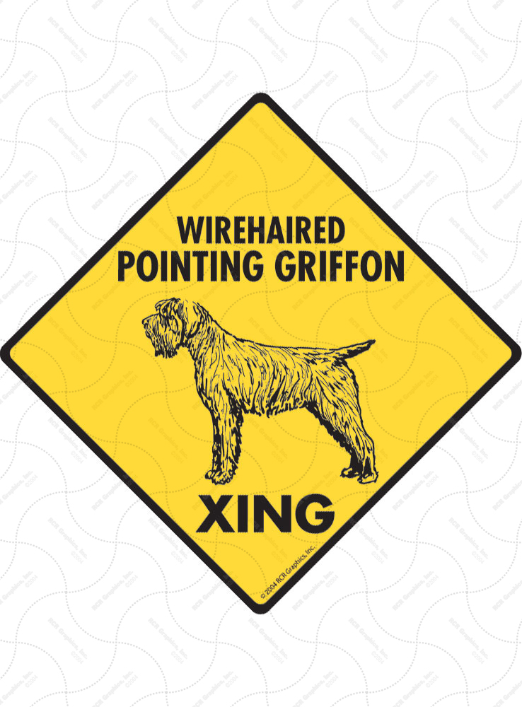 Wirehaired Pointing Griffon Xing (Crossing) Signs & Sticker