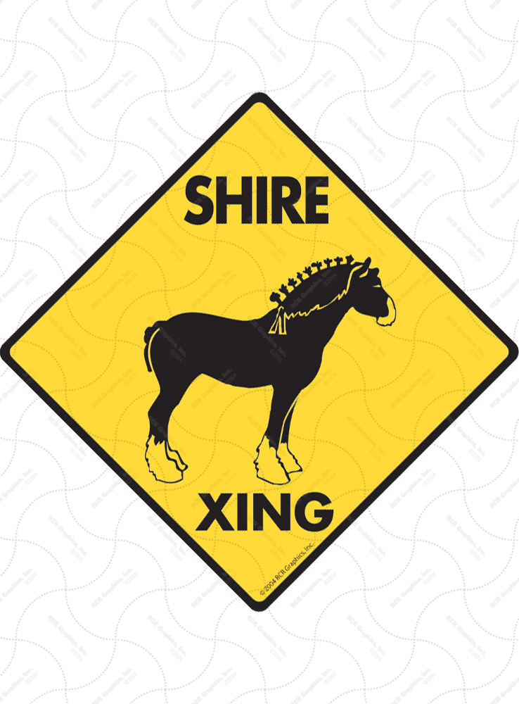 Shire Xing (Crossing) Horse Signs and Sticker