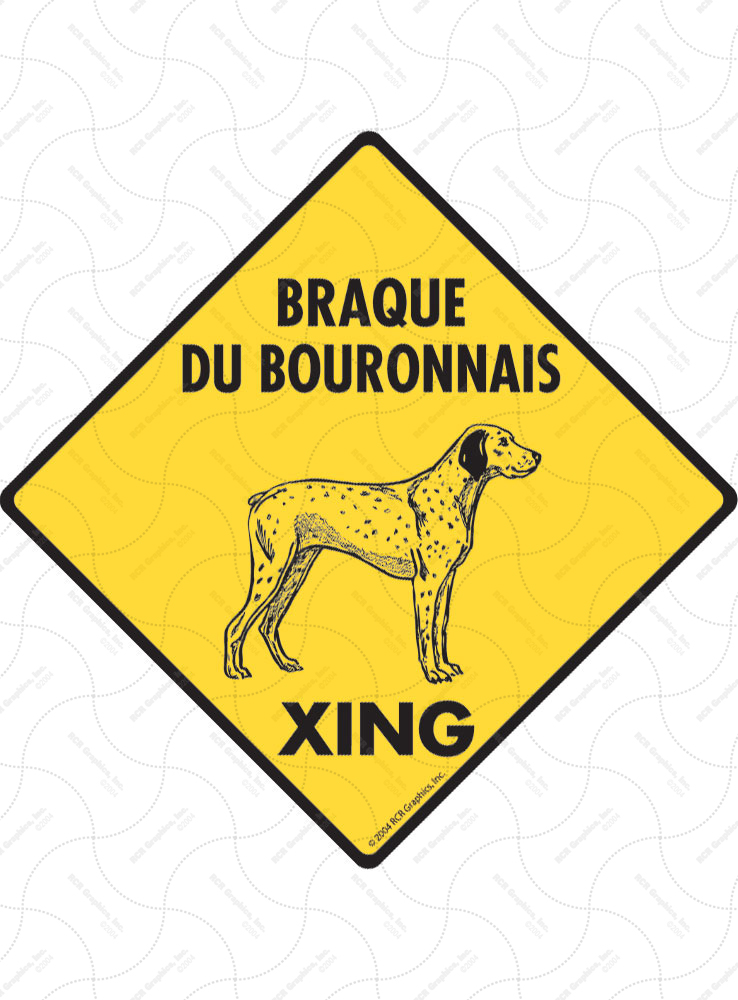 Braque du Bourbonnais Xing (Crossing) Dog Signs and Sticker