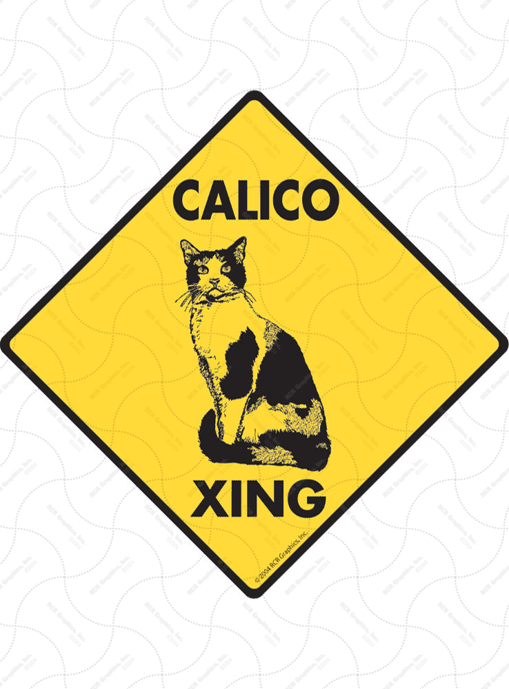 Calico Xing (Crossing) Cat Signs and Sticker