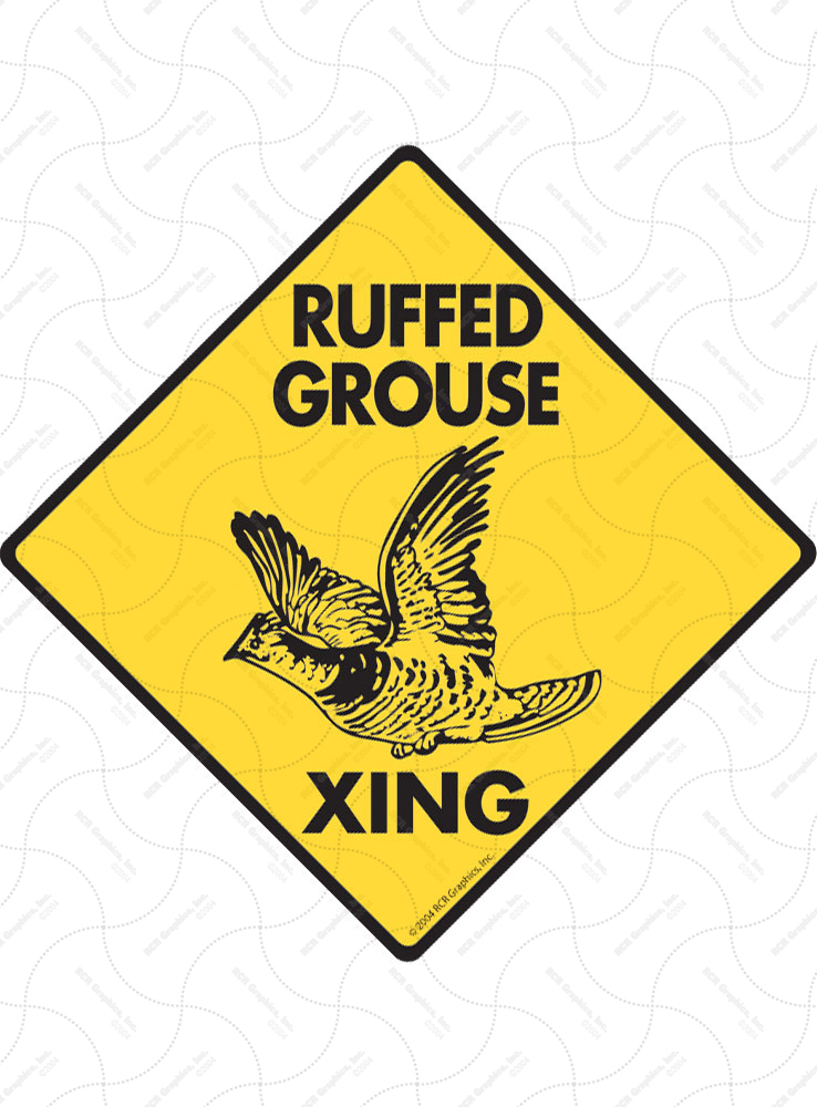 Ruffed Grouse Xing (Crossing) Bird Signs and Sticker