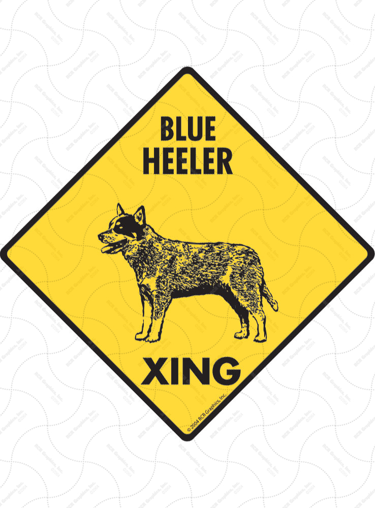 Blue Heeler Xing (Crossing) Dog Signs and Sticker